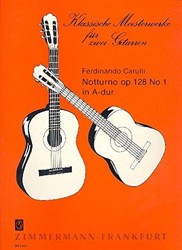 Notturno A-Dur opus.128,1: für 2 Gitarren