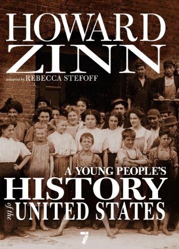 A Young People's History of the United States: Columbus to the War on Terror (For Young People Series) (English Edition)