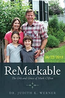 ReMarkable: The Grit and Grace of Mark Clifton