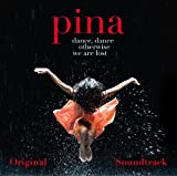 Pina - O.S.T. by Pina Soundtrack edition (2011) Audio CD