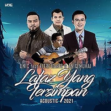 Lafaz Yang Tersimpan (Acoustic 2021)