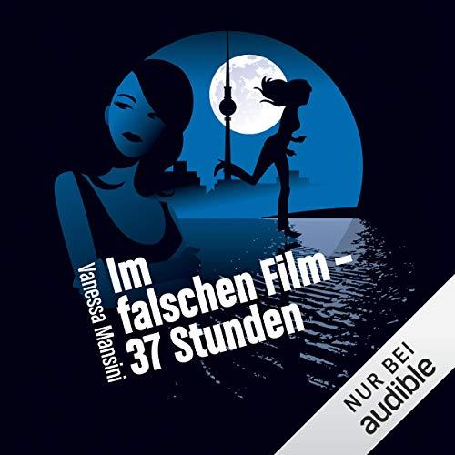 Im falschen Film 4 - 37 Stunden audiobook cover art