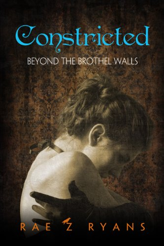 Constricted: Beyond the Brothel Walls (English Edition)