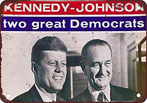 Kennedy Johnson Campaign Poster Cartel de Chapa Retro, Cartel de Pared, Placa de Metal Vintage, Garaje, Oficina en casa, Bar, cafetería, decoración, 20 × 30 cm