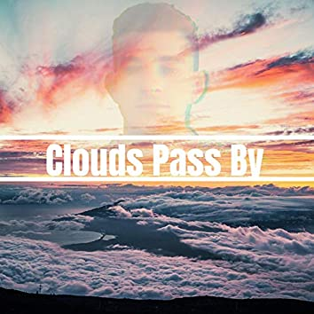 Clouds Pass By