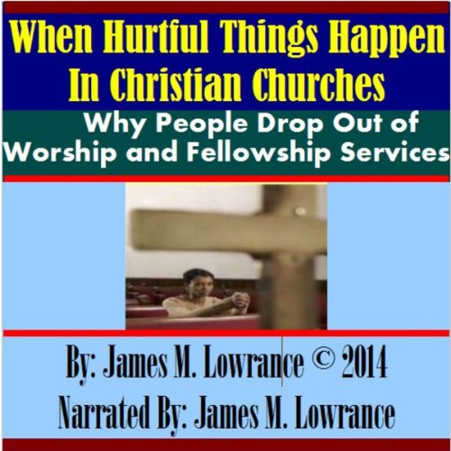 When Hurtful Things Happen in Christian Churches audiobook cover art