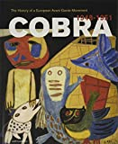 Cobra: A History of a European Avant-Garde Movement: 1948-1951 - Willemijn Stokvis