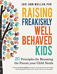 Parenting books: Raising Freakishly Well-Behaved Kids