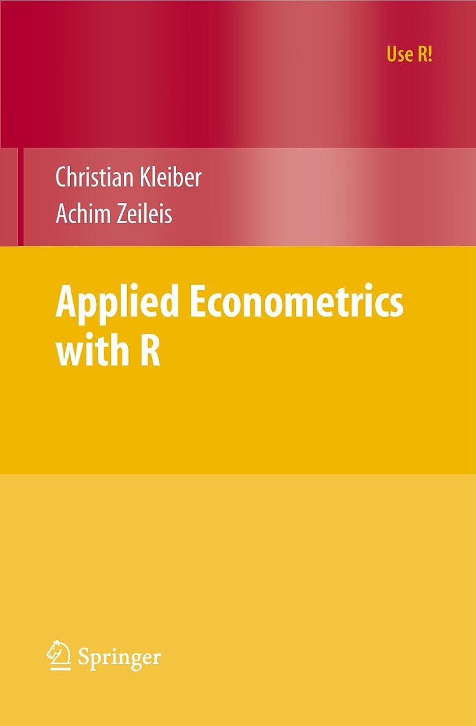 立ち寄る視力株式会社Applied Econometrics with R (Use R!) (English Edition)