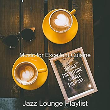 Music for Excellent Cuisine