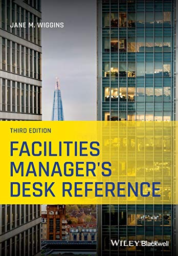 Compare Textbook Prices for Facilities Manager's Desk Reference 3 Edition ISBN 9781119633594 by Wiggins, Jane M.