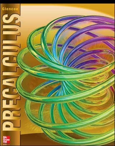 Compare Textbook Prices for Glencoe Precalculus Student Edition ADVANCED MATH CONCEPTS 2 Edition ISBN 9780076602186 by McGraw Hill