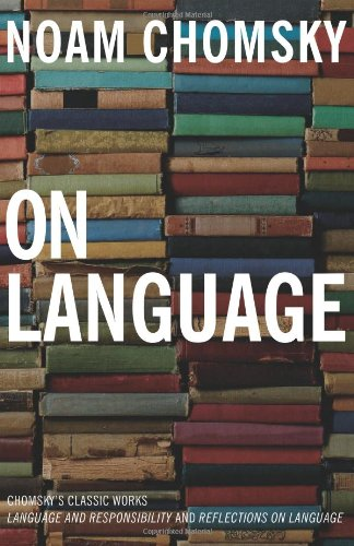 Image OfChomsky, N: On Language: Chomsky's Classic Works Language And Responsibility And Reflections On Language In One Volume