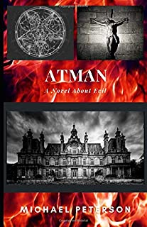 ATMAN: A Novel About Evil