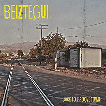 Back to Groove Town