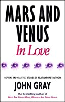 Mars and Venus in Love by John Gray(1996-09-01)