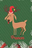 Prancer: Merry Christmas Prancer Reindeer Journal, Notebook, Diary, of writing,6'x9' Lined Pages, 120 Pages