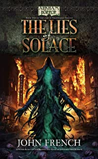 Arkham Horror: The Lies of Solace (Lord of Nightmares Trilogy Book 2)