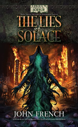 Arkham Horror: The Lies of Solace (Lord of Nightmares Trilogy Book 2) (English Edition)