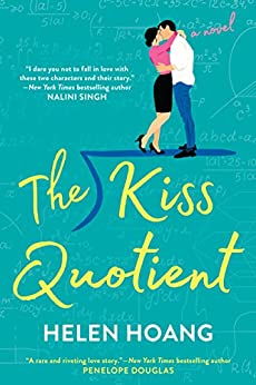 The Kiss Quotient by [Helen Hoang]