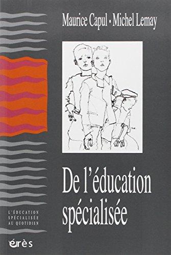 DE L'EDUCATION SPECIALISÉE