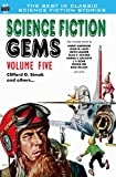 Science Fiction Gems, Volume Five, Clifford D. Simak and Others