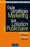De la stratégie marketing à la création publicitaire - Magazines - Affiches - TV/Radio - Internet