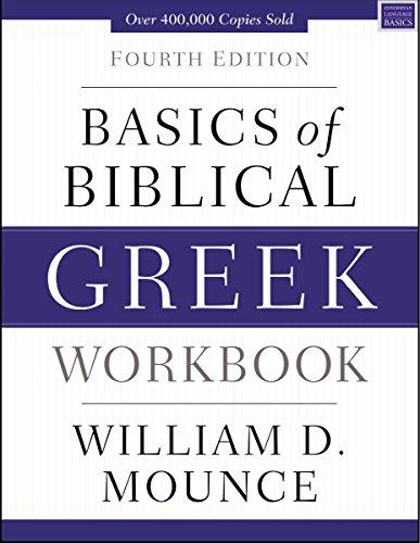 Basics of Biblical Greek Workbook: Fourth Edition (Zondervan Language Basics Series) (English Edition)