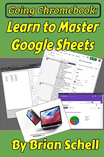 Going Chromebook: Learn to Master Google Sheets
