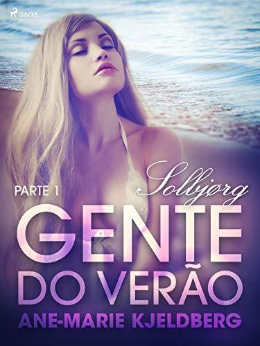 Gente do verão Parte 1: Solbjørg – Conto Erótico (Portuguese Edition)