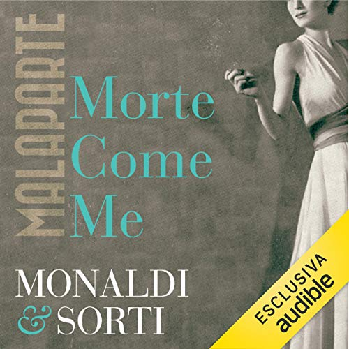 Malaparte: Morte come me