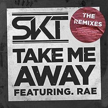 Take Me Away (feat. Rae) [Remix EP]