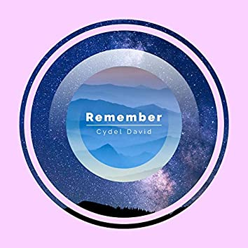 Remember (The World's a Better Place Because of You)