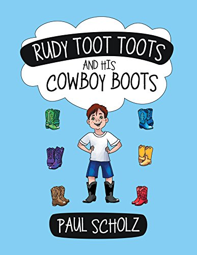 Rudy Toot Toots and His Cowboy Boots (English Edition)