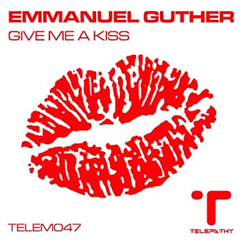 Give Me A Kiss EP