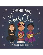 Think Big, Little One (Vashti Harrison)