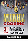 Ayurveda Cooking: 31-Day Recipe Book for Harmony of Body and Soul (English Edition)