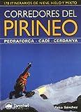 Corredores del pirineo - pedraforca-cadi-cerdanya (Guias De Escalada)