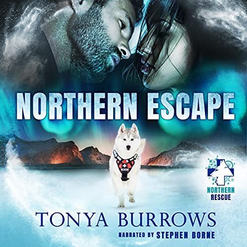 Northern Escape Audiobook By Tonya Burrows cover art