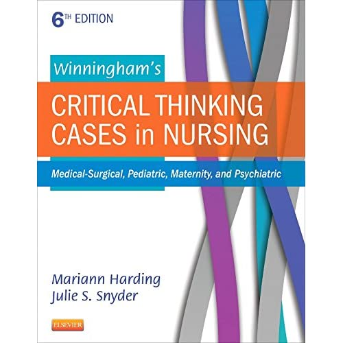 winninghams critical thinking cases in nursing 5th edition answers