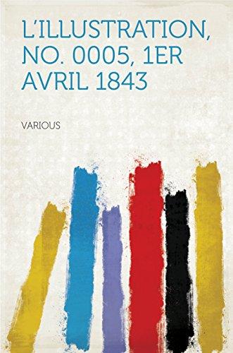 L'Illustration, No. 0005, 1er Avril 1843 (French Edition)