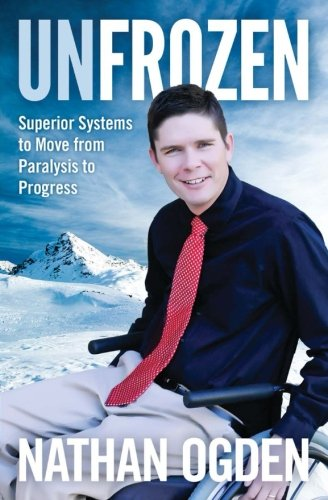 UnFrozen: Superior Systems to Move from Paralysis to Progress