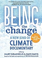 Being the Change: A New Kind of Climate Documentary [DVD] [Import]