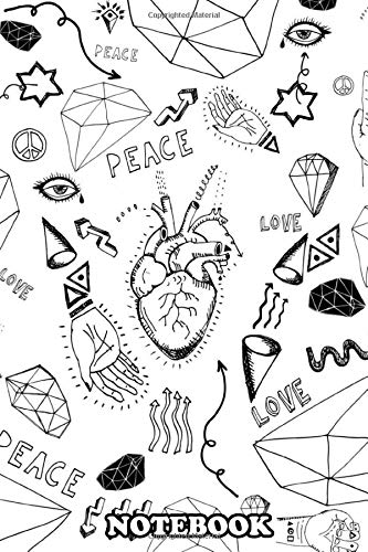 Notebook: Peace And Love , Journal for Writing, College Ruled Size 6