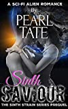 Sinth Savior - A Sci-Fi Alien Romance: Sinth Strain Abduction Prequel Short Story (English Edition)