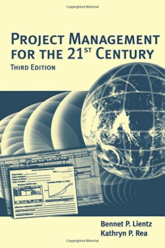 Project Management for the 21st Century, Third Edition