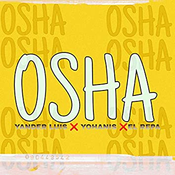 Osha con Yohanis y El repa