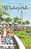 Winterpride: Schwule Ferien auf Gran Canaria: Rückkehr nach Grand Canaria - Sebastian Castro