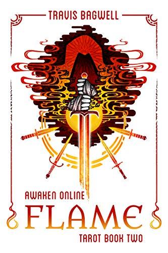 Awaken Online: Flame (Tarot #2)