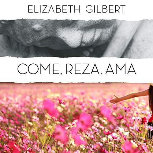 Come, reza, ama [Eat, Pray, Love] cover art